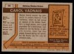 1973 Topps #58  Carol Vadnais   Back Thumbnail