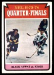 1974 Topps #212   Quarter Finals - Blackhawks vs. Kings Front Thumbnail