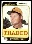 1974 Topps Traded #262 T  -  Ed Kirkpatrick Traded Front Thumbnail