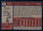 1974 Topps #17  Neal Walk  Back Thumbnail