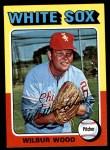 1975 Topps Mini #110  Wilbur Wood  Front Thumbnail