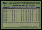 1982 Topps #30  Tom Seaver  Back Thumbnail