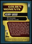 2001 Topps #786  Kerry Wood  Back Thumbnail