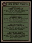 1974 Topps #608 COR  -  Bob Apodaca / Dick Baney / John D'Acquisto / Mike Wallace Rookie Pitchers   Back Thumbnail