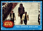 1977 Topps Star Wars #55   Han Chewie and Luke Front Thumbnail