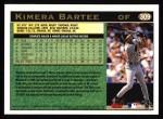 1997 Topps #309  Kimera Bartee  Back Thumbnail