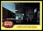 1977 Topps Star Wars #163   Caught in the tractor beam Front Thumbnail