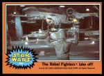 1977 Topps Star Wars #289   The Rebel fighters take off! Front Thumbnail