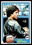 1981 Topps #119  Tippy Martinez  Front Thumbnail