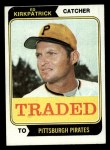1974 Topps Traded #262 T  -  Ed Kirkpatrick Traded Front Thumbnail