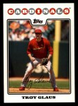 2008 Topps #390  Troy Glaus  Front Thumbnail