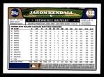 2008 Topps #432  Jason Kendall  Back Thumbnail