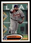 2012 Topps #650  Prince Fielder  Front Thumbnail