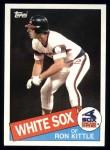 1985 Topps #105  Ron Kittle  Front Thumbnail