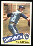 1985 Topps #419  Mike Caldwell  Front Thumbnail