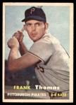 1957 Topps #140  Frank Thomas  Front Thumbnail