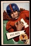 1952 Bowman Large #28  Kyle Rote  Front Thumbnail