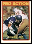 1972 Topps #351   -  Ken Willard Pro Action Front Thumbnail