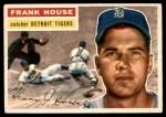 1956 Topps #32  Frank House  Front Thumbnail