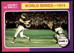 1975 Topps Mini #464   -  Ken Holtzman / Steve Yeager 1974 World Series - Game #4 Front Thumbnail