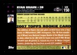 2007 Topps Update #150  Ryan Braun  Back Thumbnail