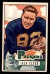 1951 Bowman #124  Jack Cloud  Front Thumbnail