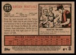 2011 Topps Heritage #355  Brian Matusz  Back Thumbnail