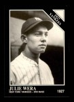 1991 Conlon #100   -  Julie Wera 1927 Yankees Front Thumbnail