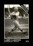 1991 Conlon #147   -  Larry Gardner 1916 Champs Front Thumbnail