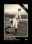 1991 Conlon #122   -  Bob Meusel 1927 Yankees Front Thumbnail
