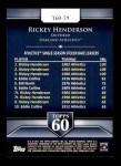 2011 Topps 60 #79 T-60 Rickey Henderson  Back Thumbnail