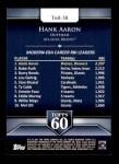 2011 Topps 60 #58 T-60 Hank Aaron  Back Thumbnail