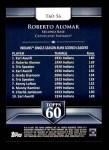 2011 Topps 60 #56 T-60 Roberto Alomar  Back Thumbnail