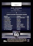 2011 Topps 60 #5 T-60 Lou Gehrig  Back Thumbnail