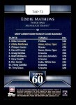 2011 Topps 60 #72 T-60 Eddie Mathews  Back Thumbnail