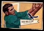 1952 Bowman Small #138  Bob Walston  Front Thumbnail