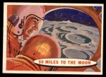 1957 Topps Space Cards #29   50 Miles to the Moon  Front Thumbnail