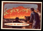 1957 Topps Space Cards #78   Studying the Sun's Surface  Front Thumbnail