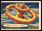 1957 Topps Space Cards #53   Space Supply Depot Front Thumbnail