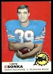 1969 Topps #120  Larry Csonka  Front Thumbnail