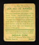 1933 Goudey Indian Gum #35  Ah-No-Je-Nahge   Back Thumbnail