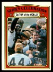 1972 Topps #230  Manny Sanguillen / Luke Walker / Gene Clines 1971 World Series Summary - Celebration Front Thumbnail