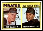 1967 Topps #472   -  John Gelner / George Spriggs Pirates Rookies Front Thumbnail