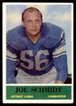 1964 Philadelphia #66  Joe Schmidt  Front Thumbnail