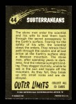 1964 Topps / Bubbles Inc Outer Limits #44   The Subterraneans  Back Thumbnail