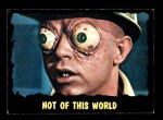 1964 Topps / Bubbles Inc Outer Limits #17   Not of this World  Front Thumbnail