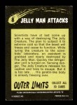1964 Topps / Bubbles Inc Outer Limits #8   Jelly Man Attacks  Back Thumbnail