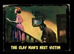 1964 Topps / Bubbles Inc Outer Limits #47   The Clay Man's Next Victim  Front Thumbnail