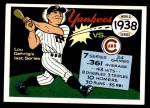 1970 Fleer World Series #35   -  Lou Gehrig 1938 Yankees vs. Cubs   Front Thumbnail