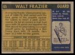 1971 Topps #65  Walt Frazier   Back Thumbnail